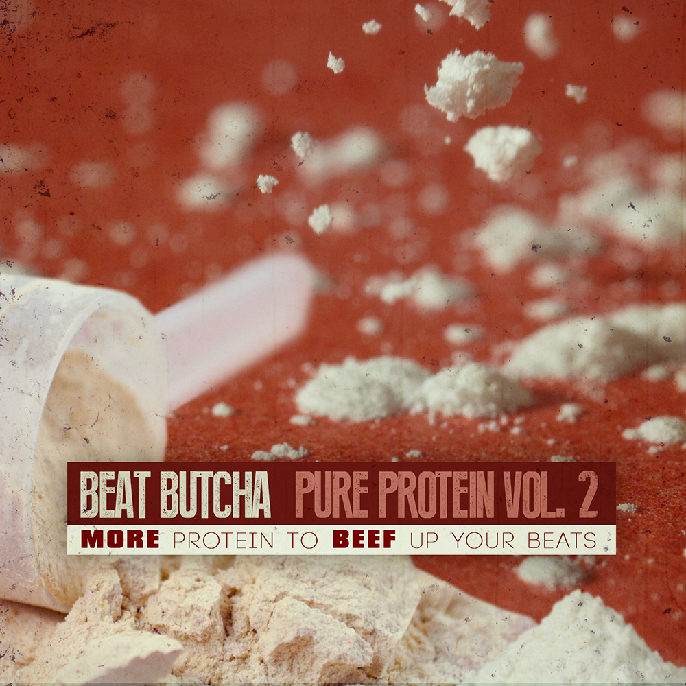 PureProteinVol2 Beat Butcha   Pure Protein Drum Kit Vol. 2
