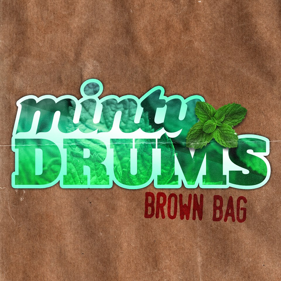 Minty Drums Brown Bag Only 100 Available