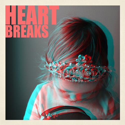 HEARTBREAKS