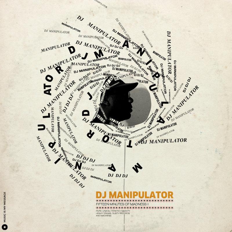 DJ Manipulator - 15 Minutes