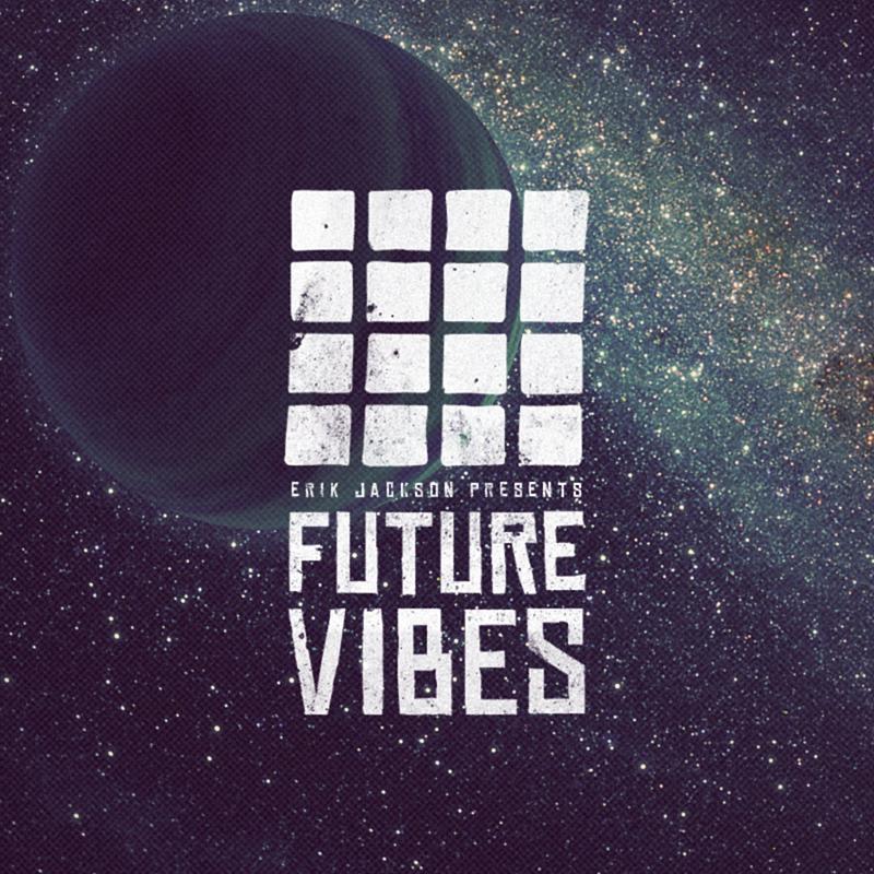 erik-jackson-future-vibes-final