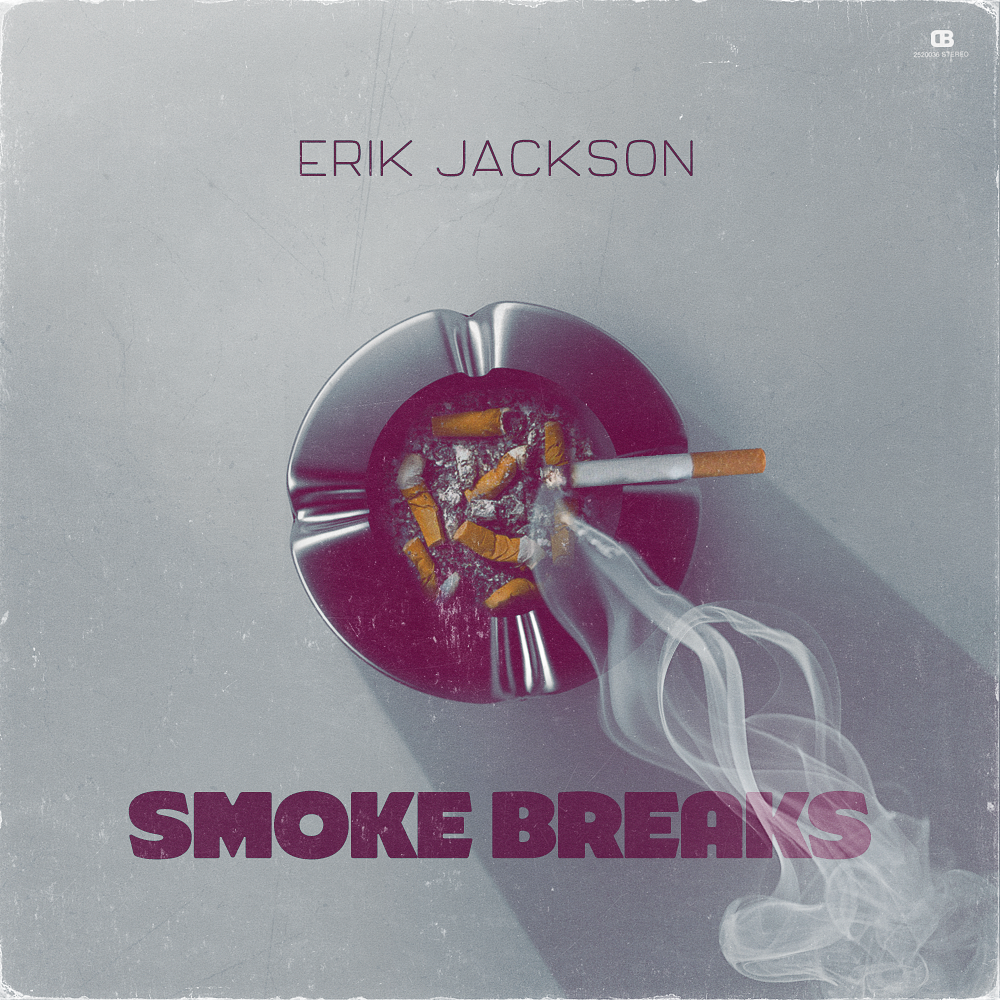 Erik Jackson - Smoke Breaks