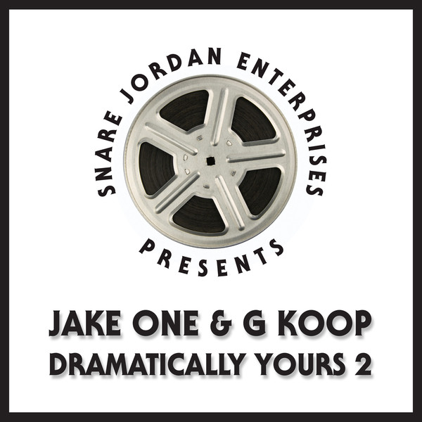 Jake One & G Koop - Dramatically Yours Vol. 2