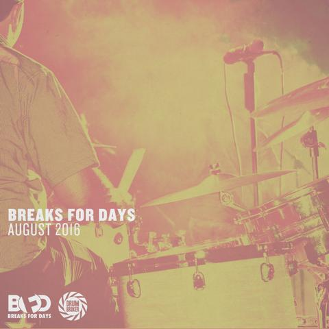 Breaks_For_Days_-_August_2016_large